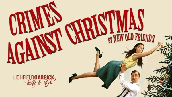 The Theatre Twittic Reviews: Crimes Against Christmas by New Old Friends At the Lichfield Garrick